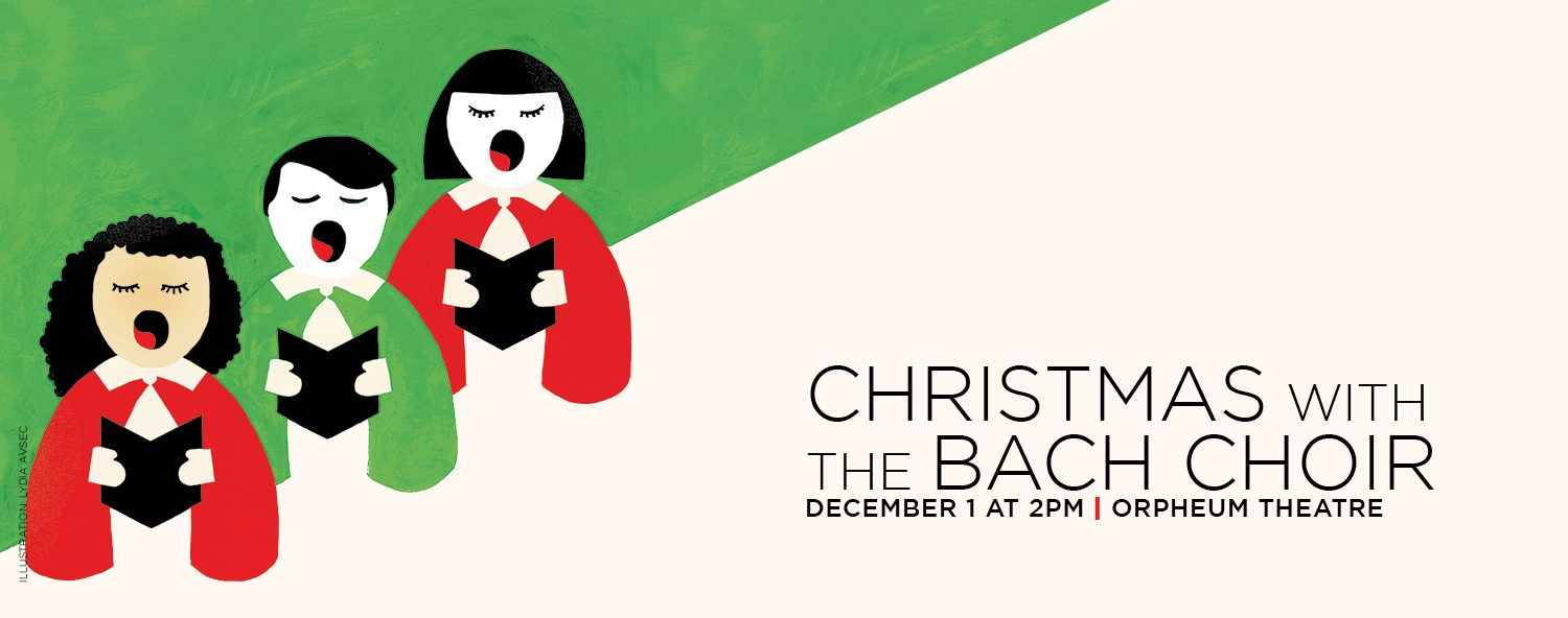 Christmas with the Bach Choir 2019 - Vancouver Bach Family